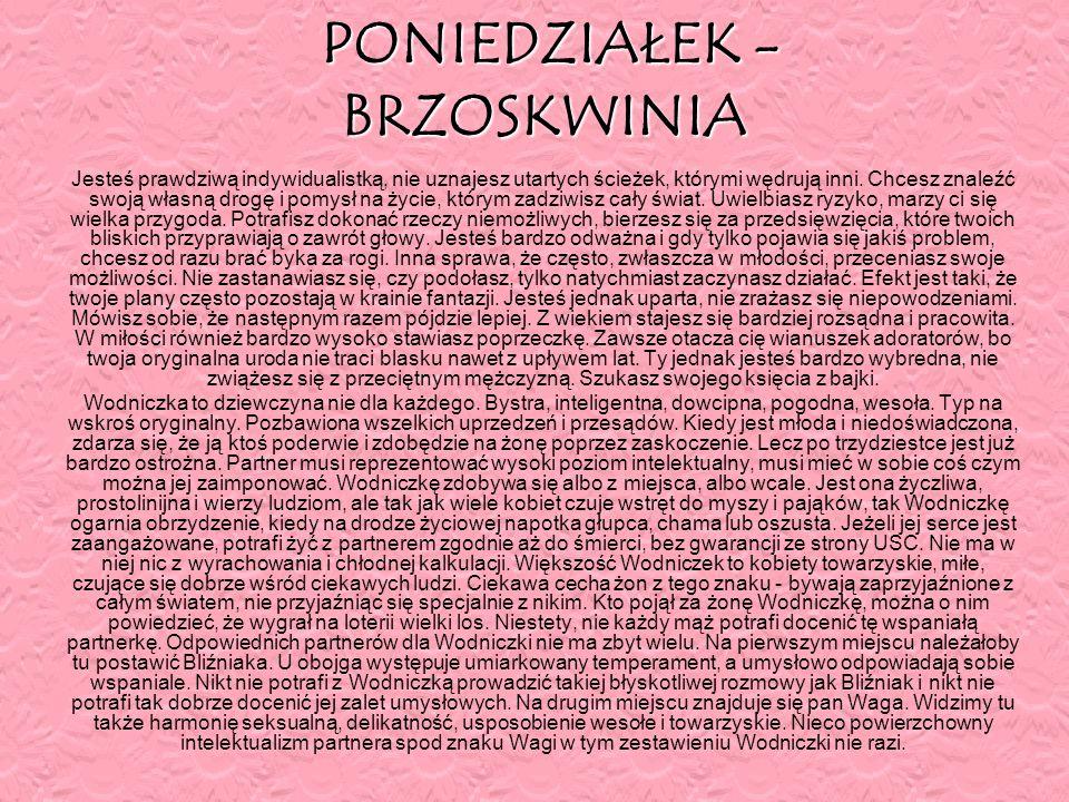 PONIEDZIAŁEK - BRZOSKWINIA