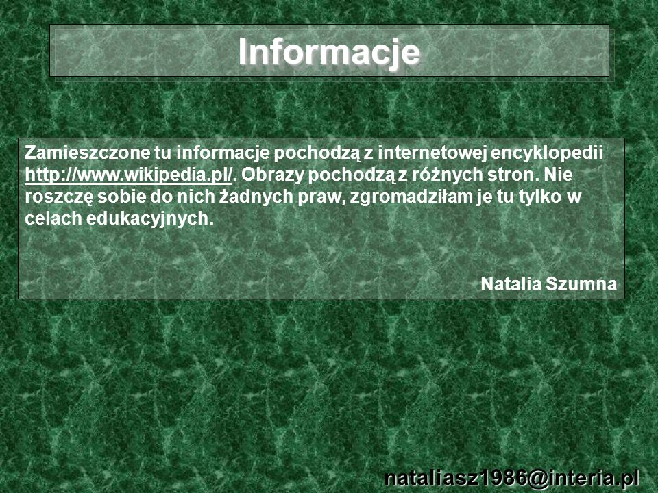 Informacje nataliasz1986@interia.pl