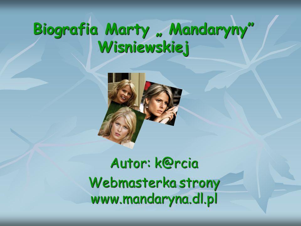 """Biografia Marty """" Mandaryny Wisniewskiej"""