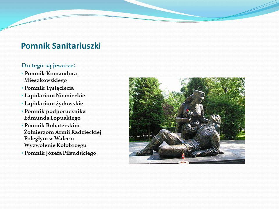 Pomnik Sanitariuszki Do tego są jeszcze: