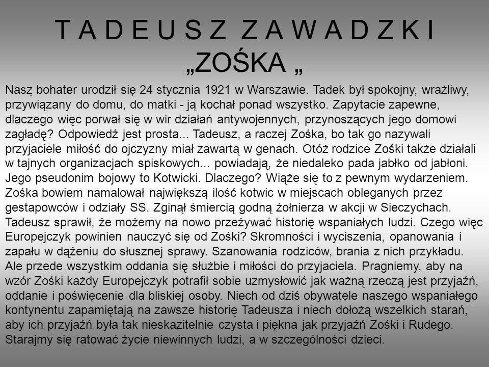 "T A D E U S Z Z A W A D Z K I ""ZOŚKA """