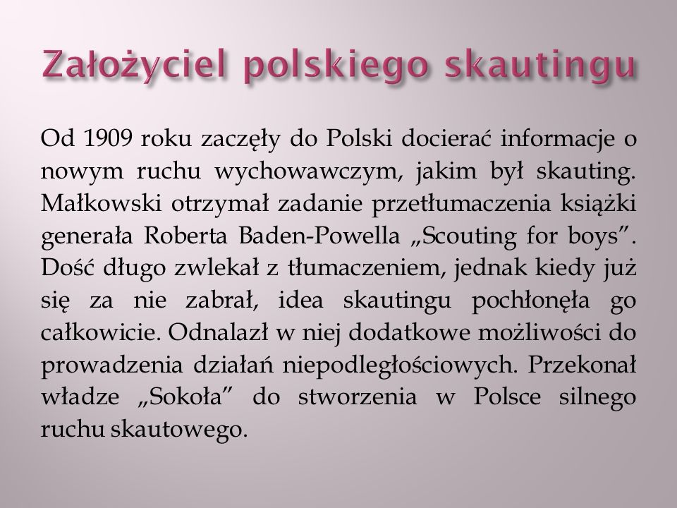 Założyciel polskiego skautingu