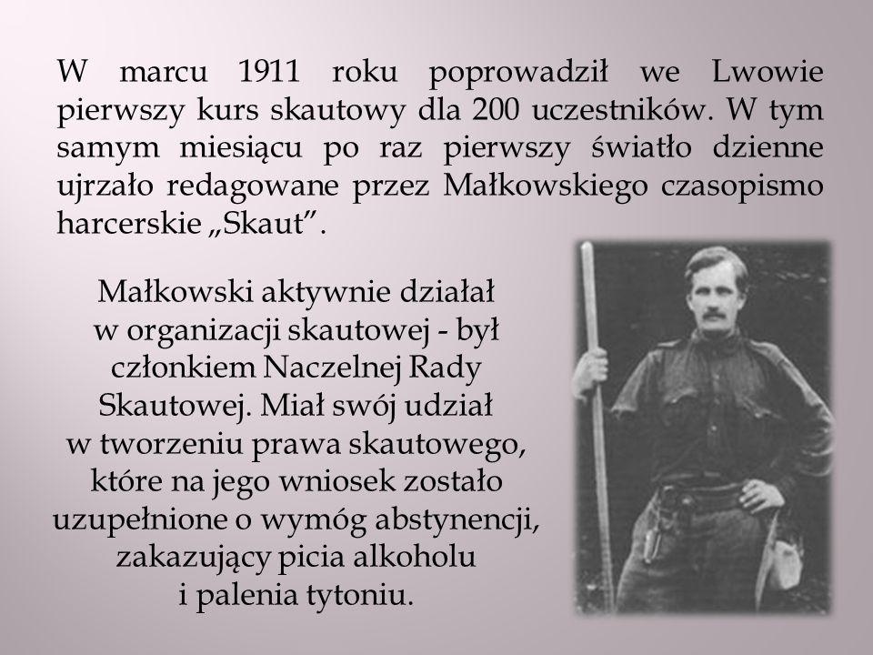 Małkowski aktywnie działał