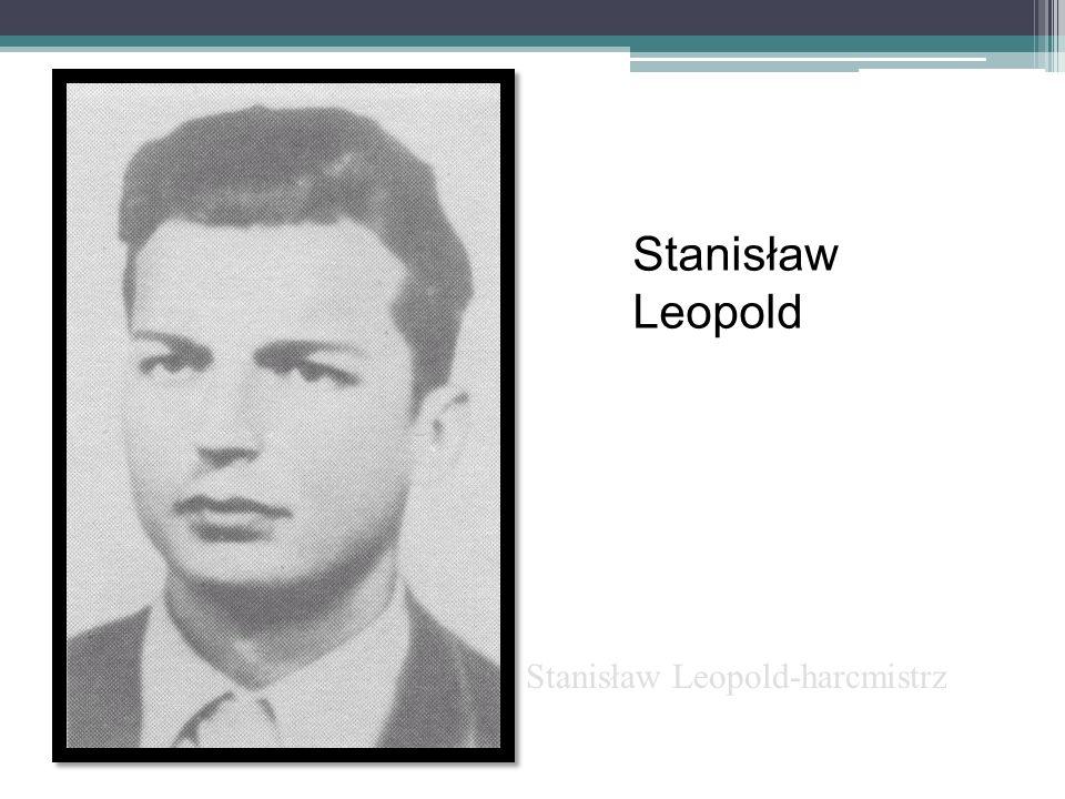 Stanisław Leopold Stanisław Leopold-harcmistrz