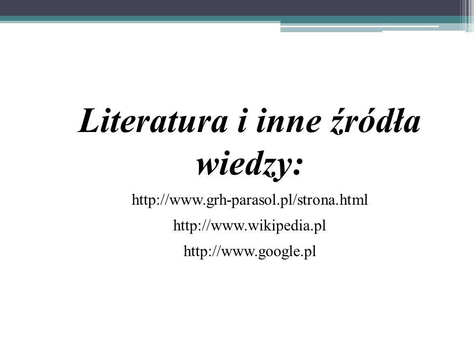Literatura i inne źródła wiedzy: