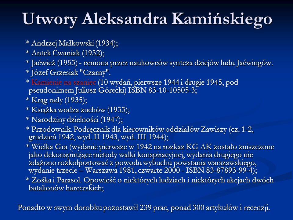 Utwory Aleksandra Kamińskiego