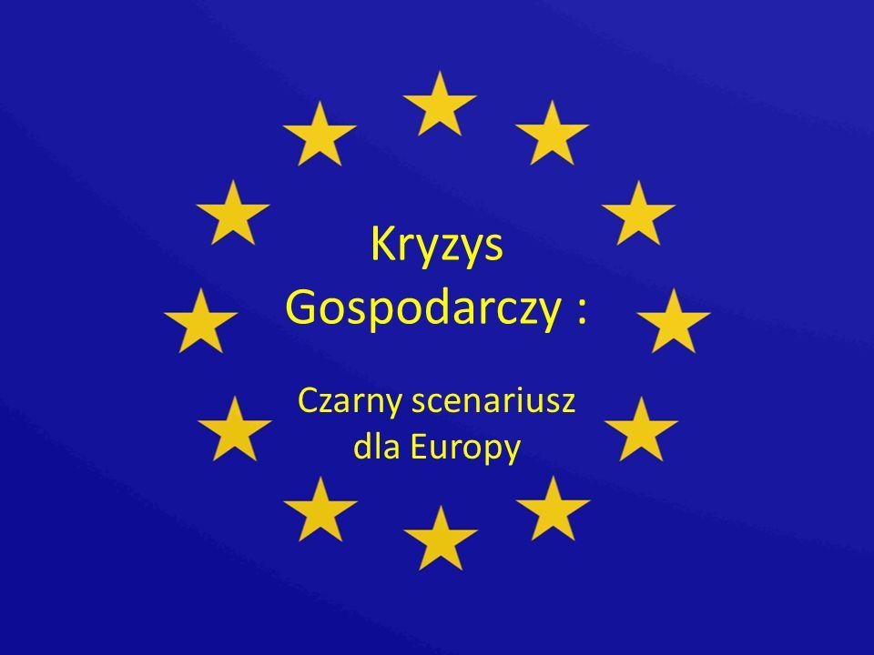 Czarny scenariusz dla Europy