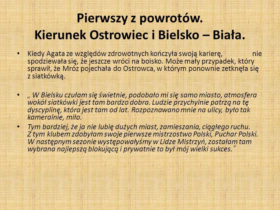 Pierwszy z powrotów. Kierunek Ostrowiec i Bielsko – Biała.