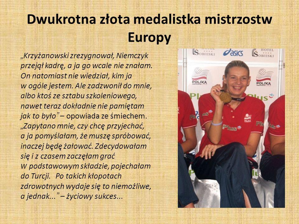 Dwukrotna złota medalistka mistrzostw Europy
