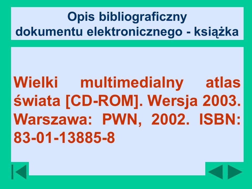 Opis bibliograficzny dokumentu elektronicznego - książka