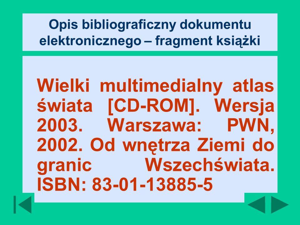 Opis bibliograficzny dokumentu elektronicznego – fragment książki