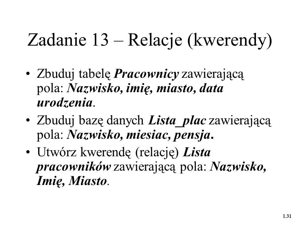 Zadanie 13 – Relacje (kwerendy)