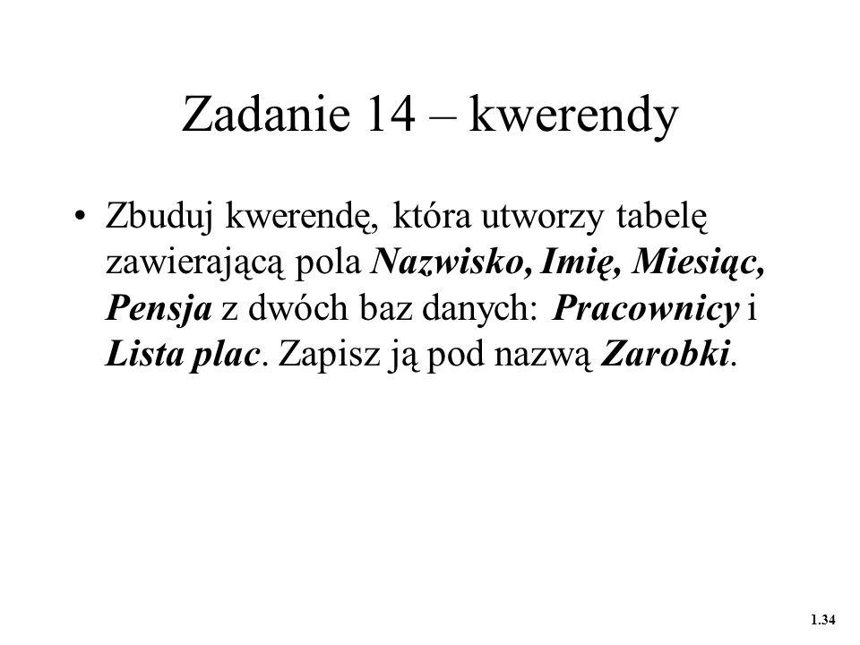 Zadanie 14 – kwerendy