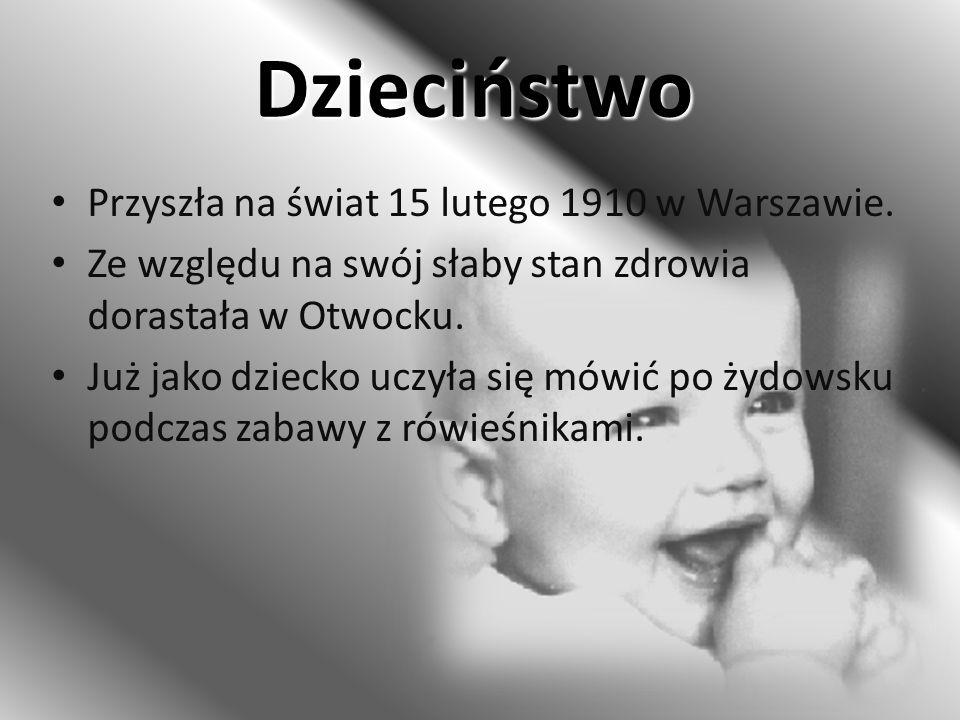 Dzieciństwo Przyszła na świat 15 lutego 1910 w Warszawie.