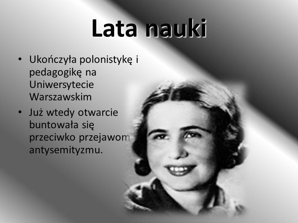 Lata nauki Ukończyła polonistykę i pedagogikę na Uniwersytecie Warszawskim.