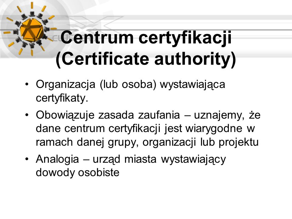 Centrum certyfikacji (Certificate authority)