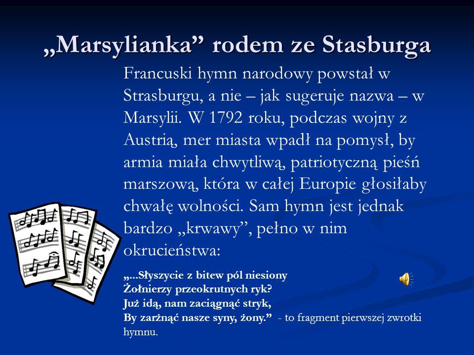 """Marsylianka rodem ze Stasburga"