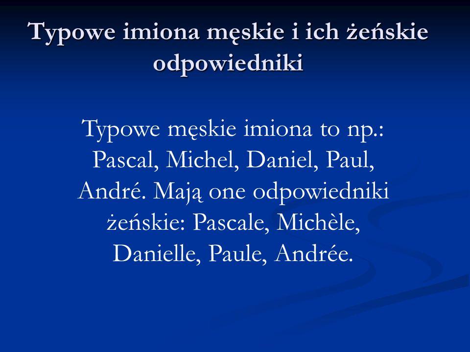 Typowe imiona męskie i ich żeńskie odpowiedniki