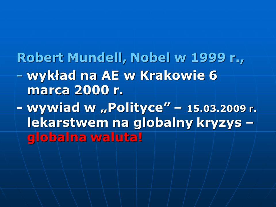 Robert Mundell, Nobel w 1999 r.,