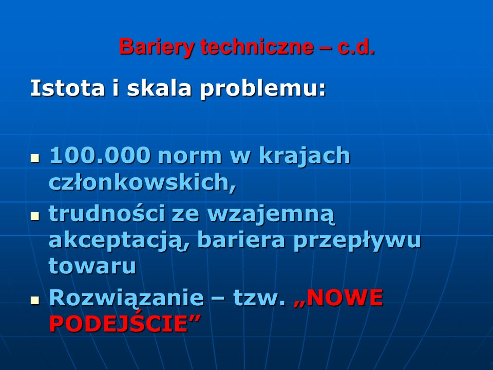 Bariery techniczne – c.d.