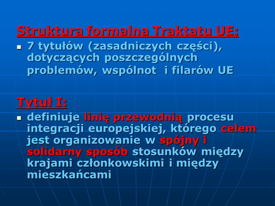 Struktura formalna Traktatu UE:
