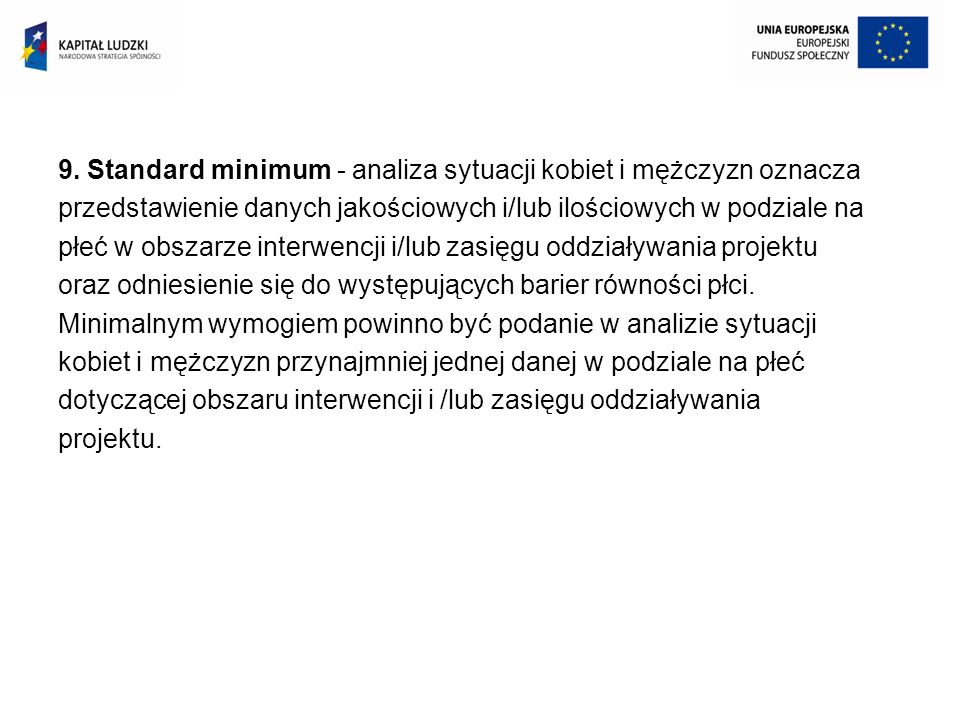 9. Standard minimum - analiza sytuacji kobiet i mężczyzn oznacza
