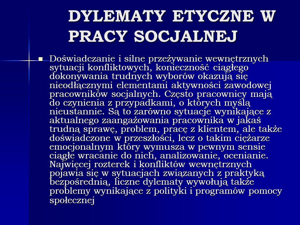 DYLEMATY ETYCZNE W PRACY SOCJALNEJ