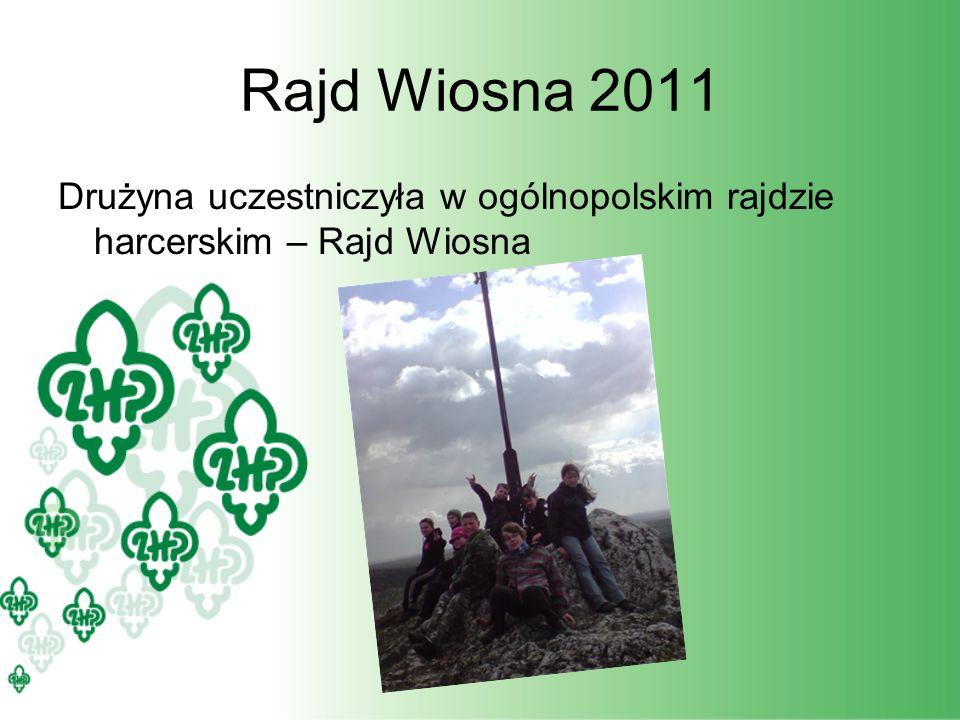 Rajd Wiosna 2011 Drużyna uczestniczyła w ogólnopolskim rajdzie harcerskim – Rajd Wiosna