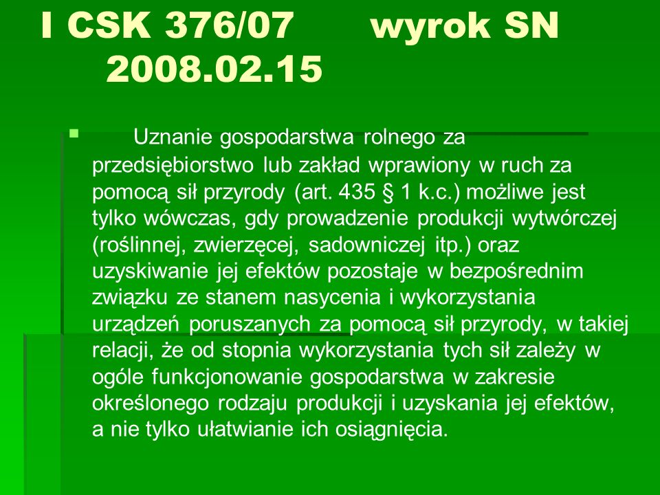 I CSK 376/07 wyrok SN 2008.02.15
