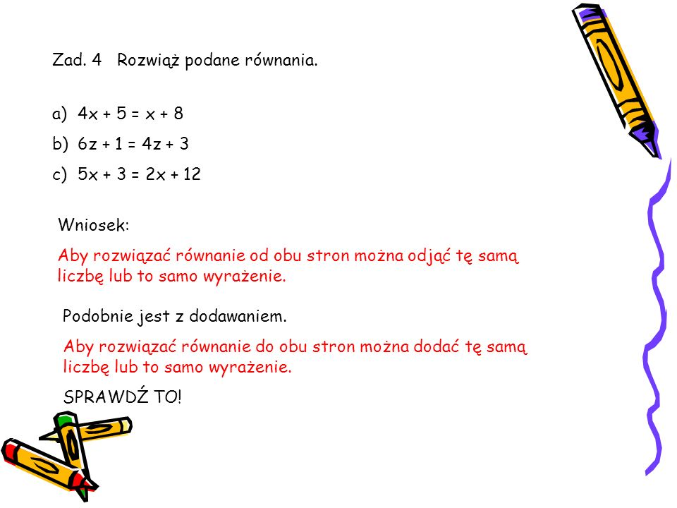 Zad. 4 Rozwiąż podane równania.
