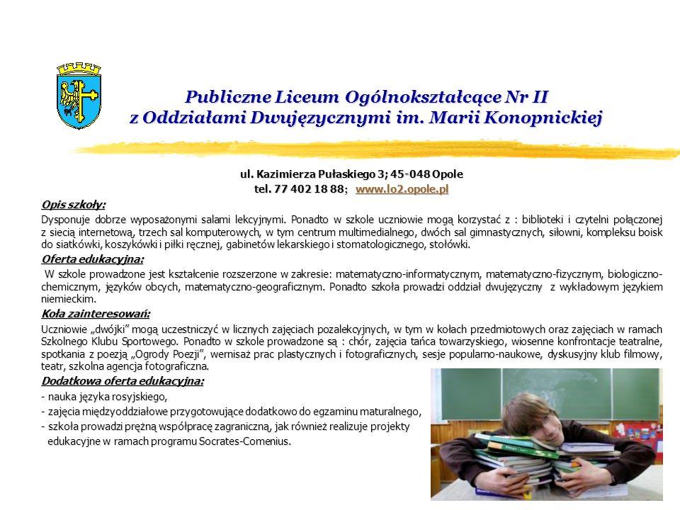 ul. Kazimierza Pułaskiego 3; 45-048 Opole