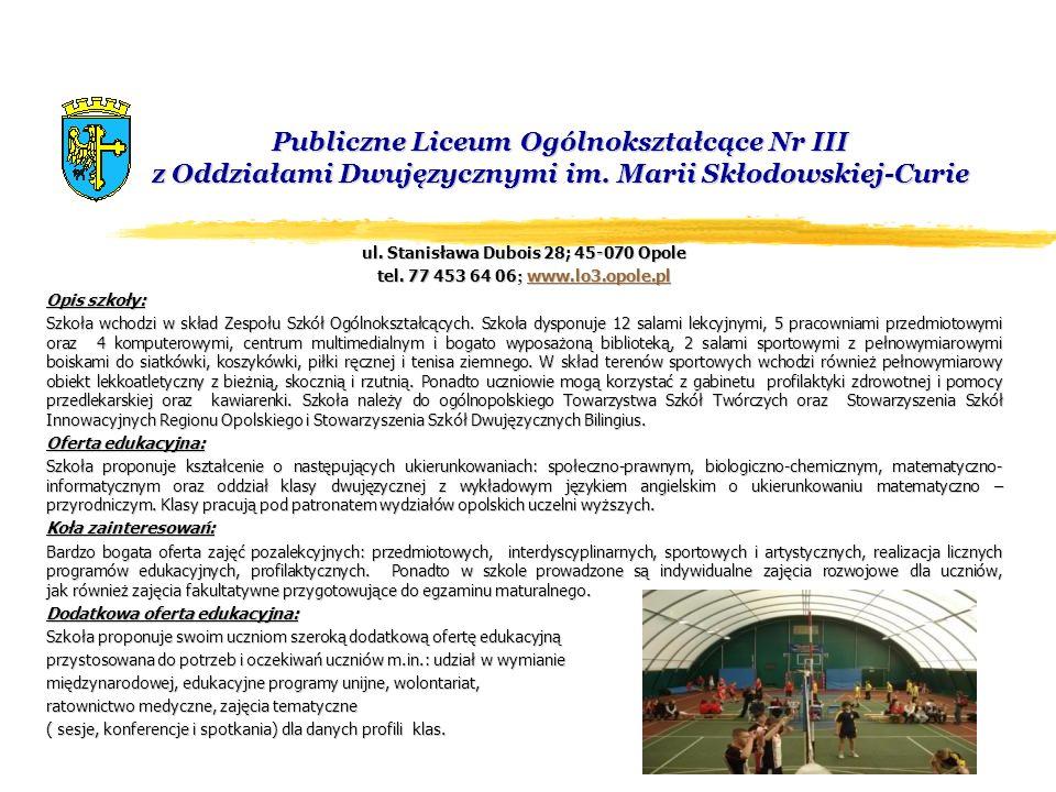 ul. Stanisława Dubois 28; 45-070 Opole