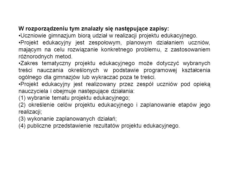 W rozporządzeniu tym znalazły się następujące zapisy:
