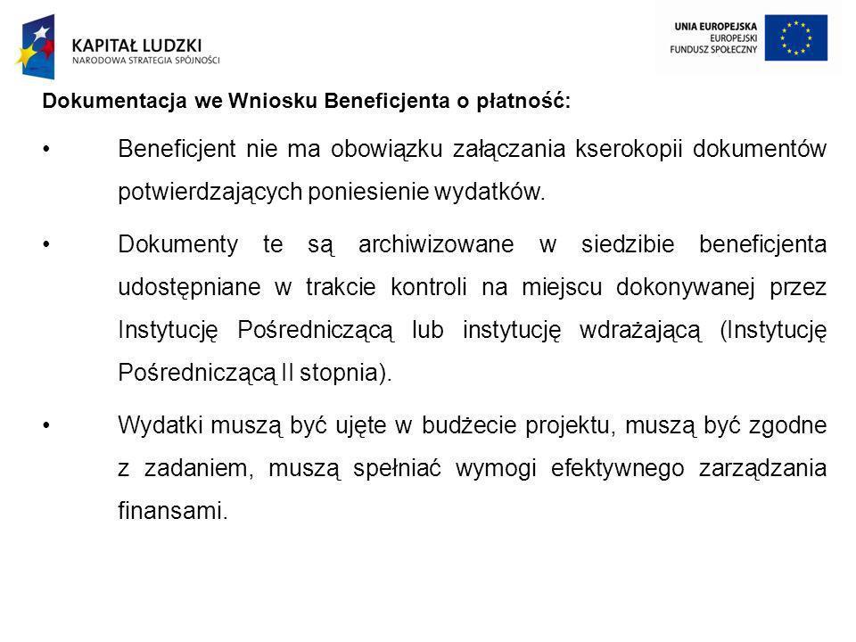 Dokumentacja we Wniosku Beneficjenta o płatność: