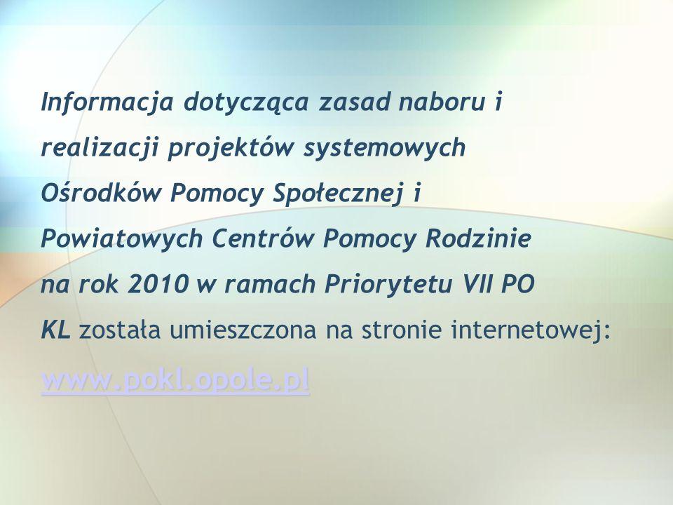 www.pokl.opole.pl Informacja dotycząca zasad naboru i