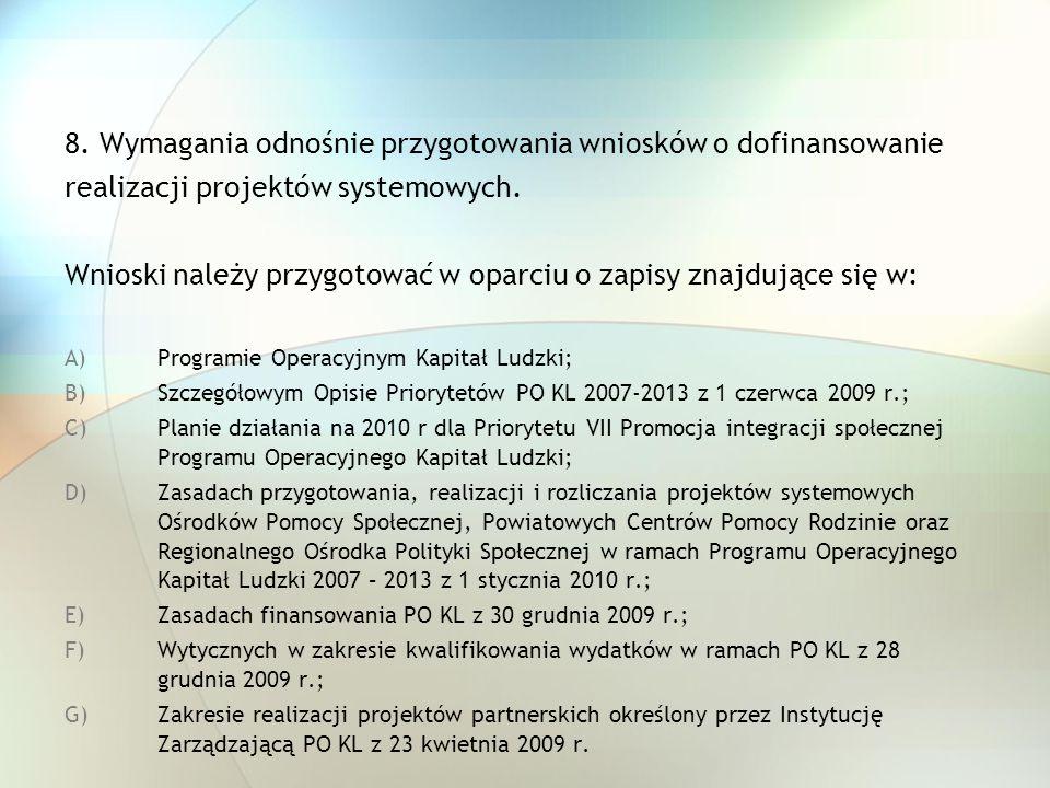 8. Wymagania odnośnie przygotowania wniosków o dofinansowanie