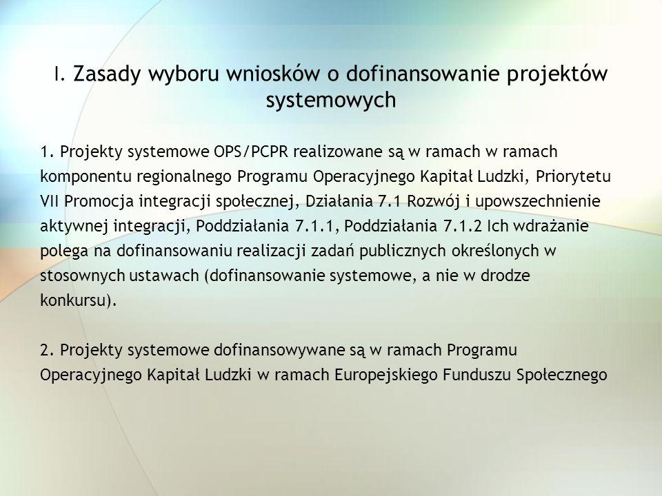 I. Zasady wyboru wniosków o dofinansowanie projektów systemowych