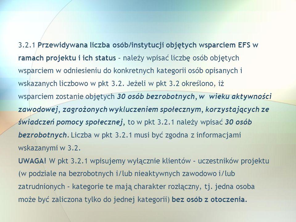 3.2.1 Przewidywana liczba osób/instytucji objętych wsparciem EFS w