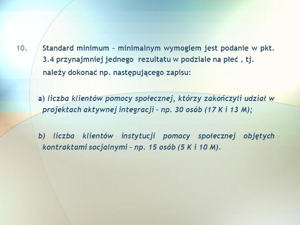 Standard minimum – minimalnym wymogiem jest podanie w pkt. 3