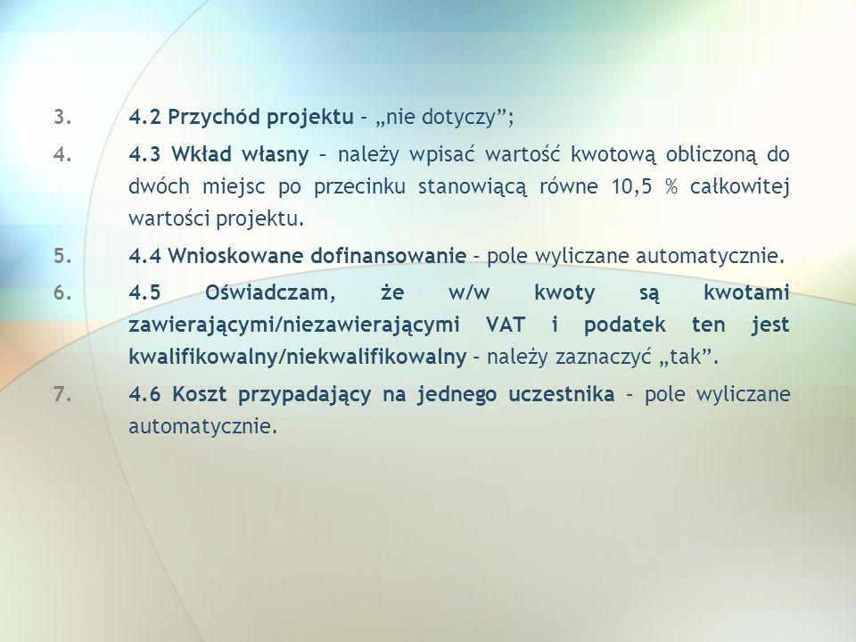 """4.2 Przychód projektu – """"nie dotyczy ;"""