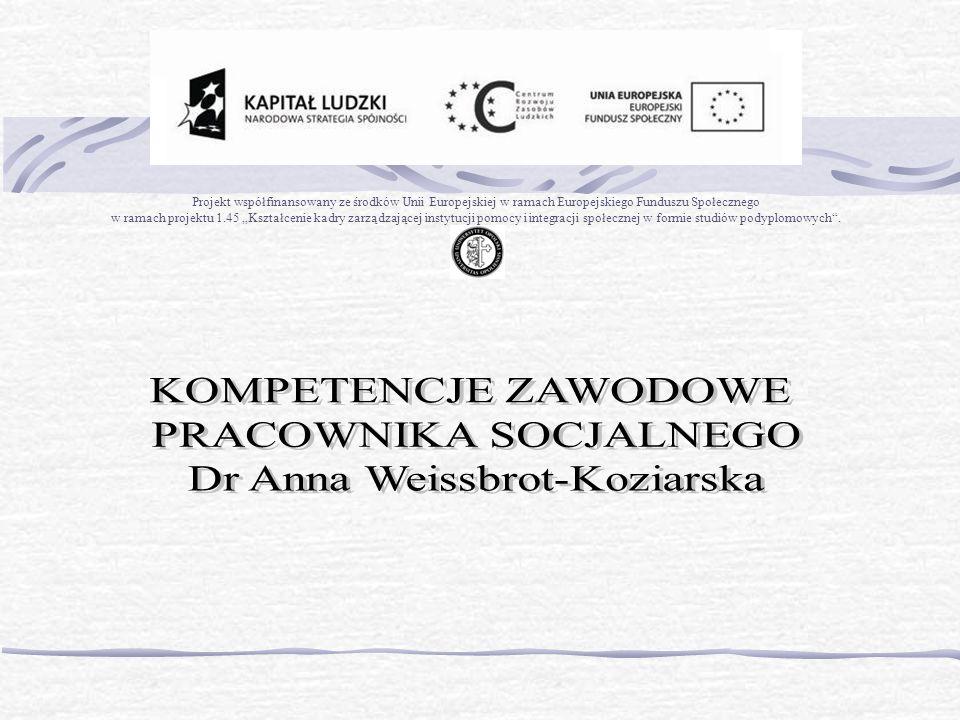 PRACOWNIKA SOCJALNEGO Dr Anna Weissbrot-Koziarska