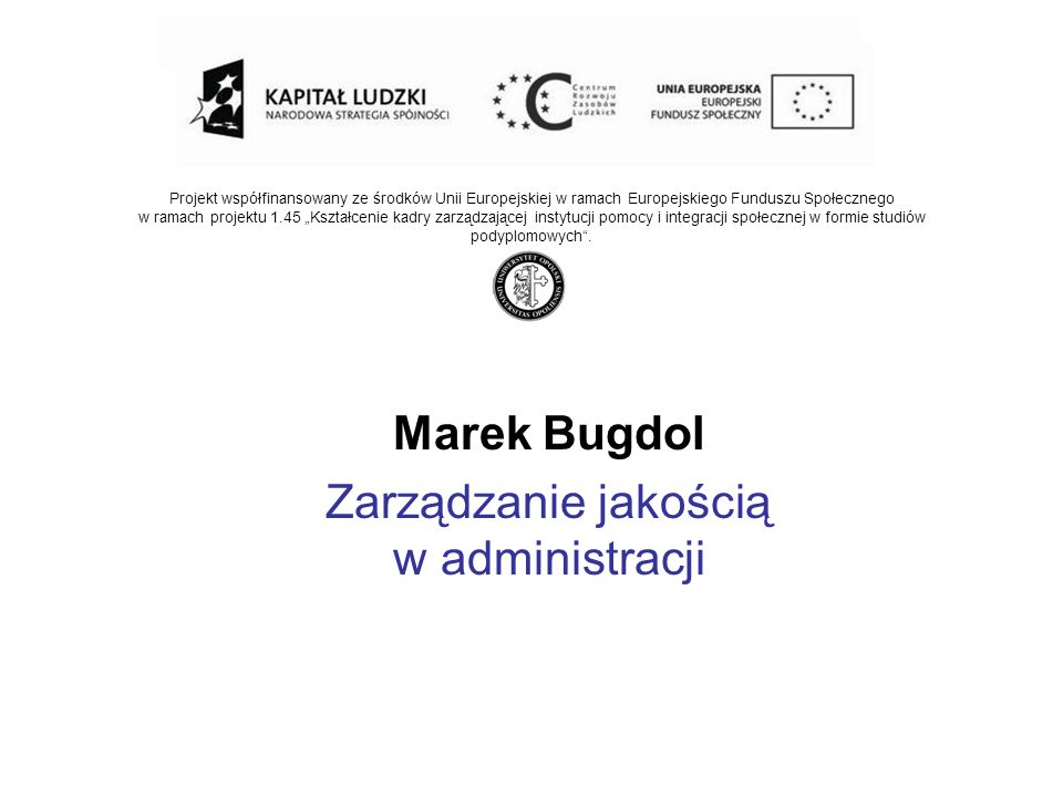 Marek Bugdol Zarządzanie jakością w administracji