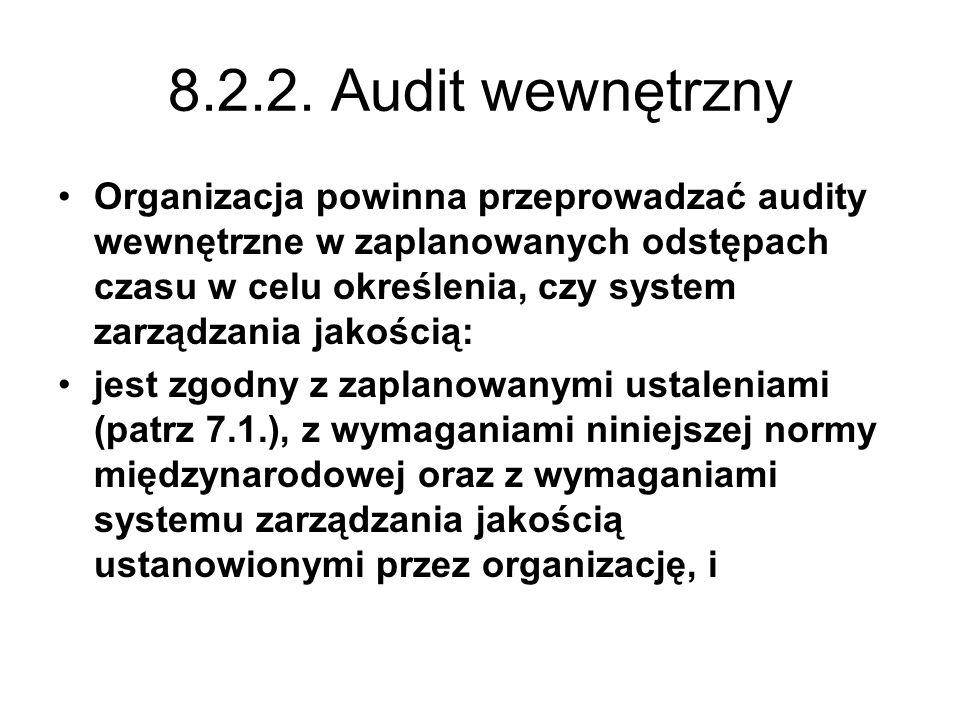 8.2.2. Audit wewnętrzny