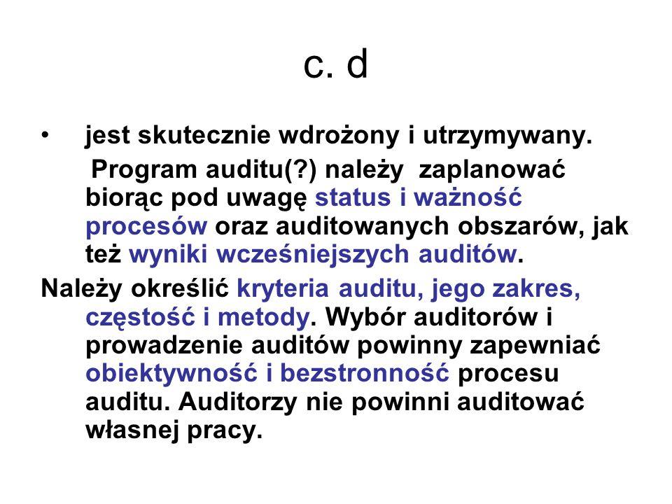 c. d jest skutecznie wdrożony i utrzymywany.