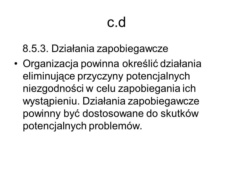 c.d 8.5.3. Działania zapobiegawcze
