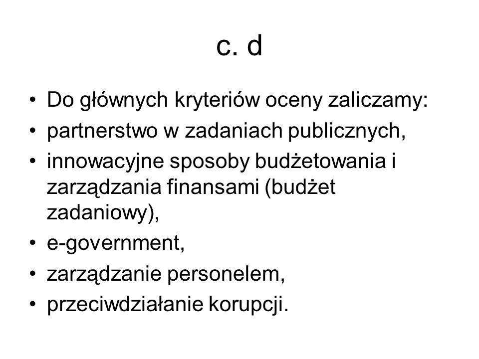 c. d Do głównych kryteriów oceny zaliczamy:
