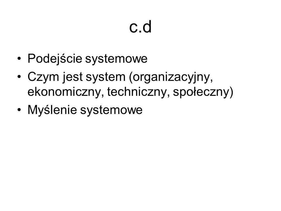 c.d Podejście systemowe