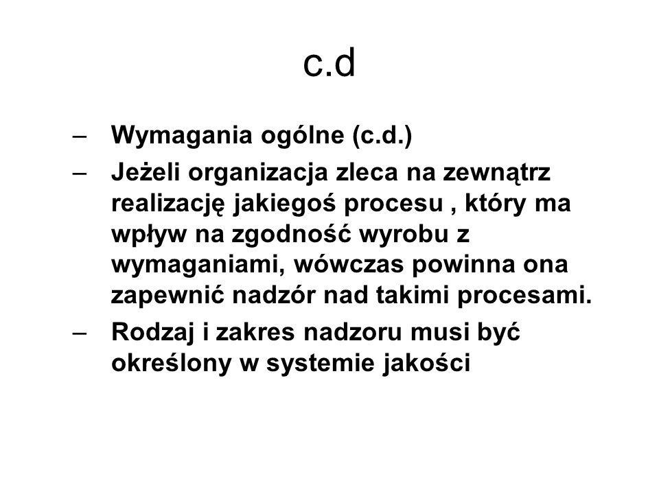 c.d Wymagania ogólne (c.d.)