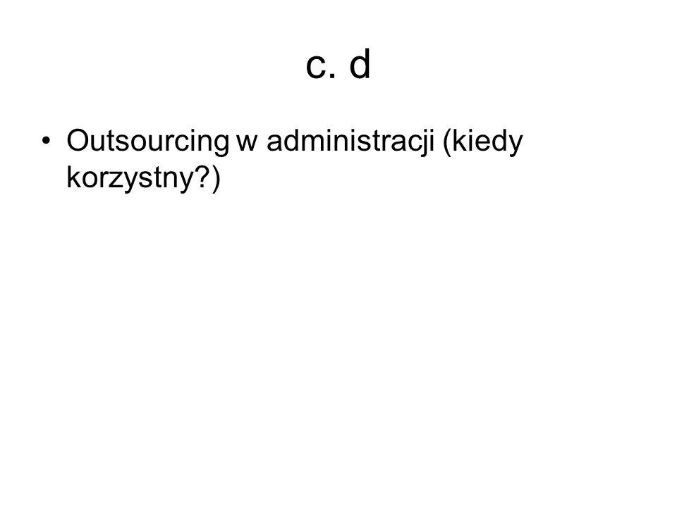 c. d Outsourcing w administracji (kiedy korzystny )
