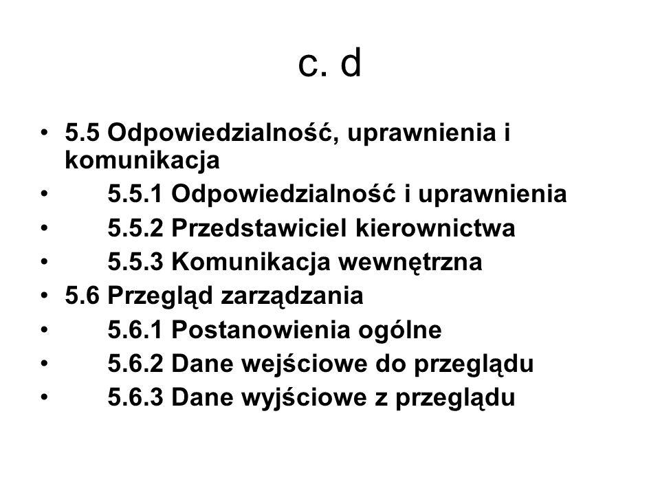 c. d 5.5 Odpowiedzialność, uprawnienia i komunikacja